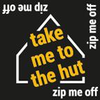 Take me to the hut
